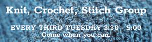Knit/Crochet/Stitch Group